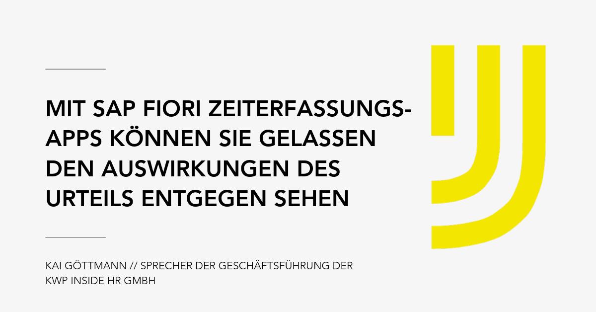 Kai Göttmann_Zitat_Vertrauensarbeitszeit_SAP_Fiori Zeiterfassungs-App (2)